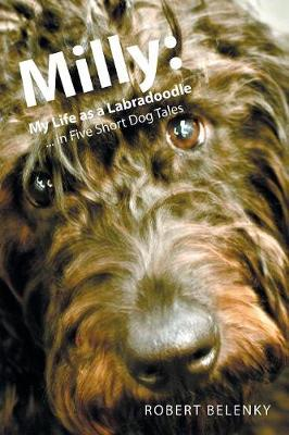 Milly: My Life as a Labradoodle ... in Five Short Dog Tales (Paperback)