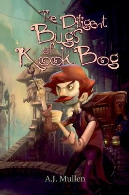 The Diligent Bugs of Kook Bog (Paperback)