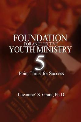 Foundation for an Effective Youth Ministry (Paperback)
