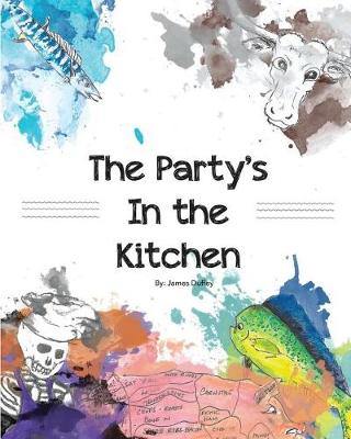 The Party's in the Kitchen (Paperback)
