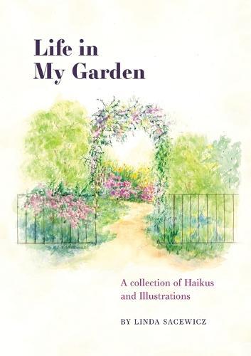 Life in My Garden (Paperback)
