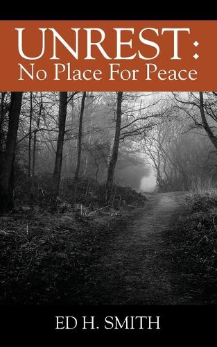 Unrest: No Place for Peace (Paperback)