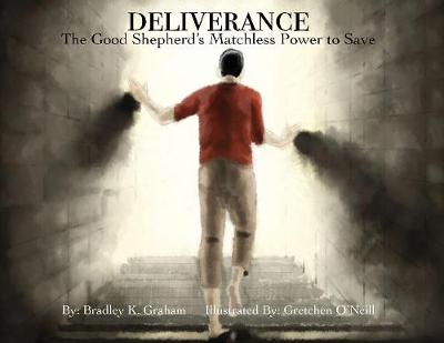 Deliverance: The Good Shepherd's Matchless Power to Save (Paperback)