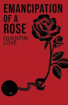 Emancipation of a Rose (Paperback)