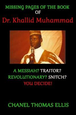 Missing Pages of the Book of Dr. Khallid Muhammad (Paperback)