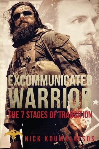 Excommunicated Warrior: 7 Stages of Transition (Paperback)