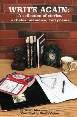 Write Again: A Collection of Stories, Articles, Memoirs, and Poems (Paperback)