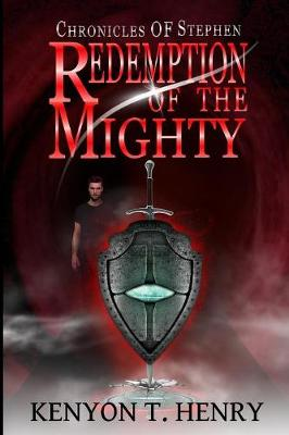 Redemption of the Mighty - Chronicles of Stephen 3 (Paperback)