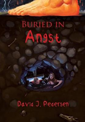 Buried in Angst (Hardback)