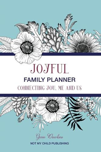 Joyful Family Planner: Connecting Me, You, and Us (Paperback)