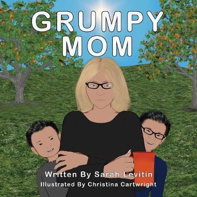 Grumpy Mom (Paperback)