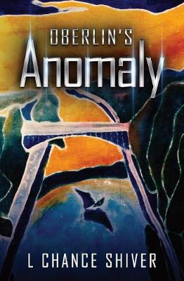Oberlin's Anomaly (Paperback)