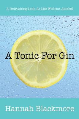 A Tonic for Gin (Paperback)