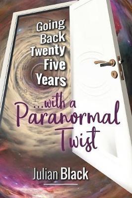 Going Back Twenty-Five Years (Paperback)