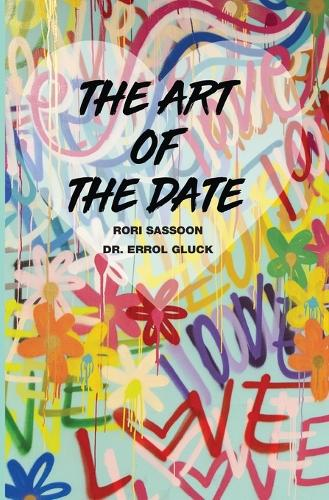 The Art of the Date (Paperback)