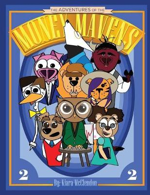The Adventures of the Money Mavens: Save That Money! (Paperback)
