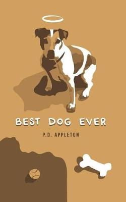 Best Dog Ever (Paperback)