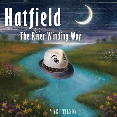 Hatfield and the River Winding Way (Paperback)