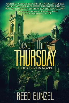 Seven-Thirty Thursday - A Rick Devlin Novel 1 (Paperback)