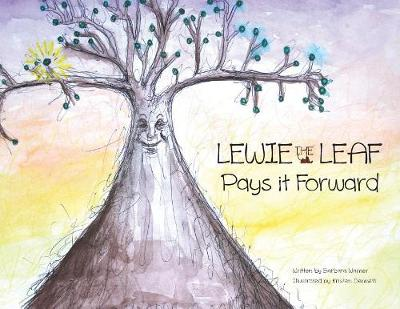 Lewie the Leaf Pays it Forward (Paperback)