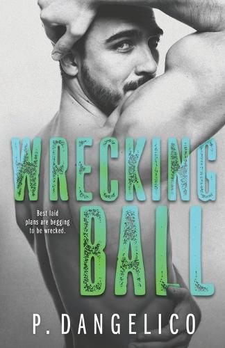 Wrecking Ball - Hard to Love 1 (Paperback)