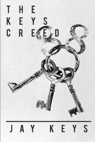 The Keys Creed: 88 Keys (Paperback)