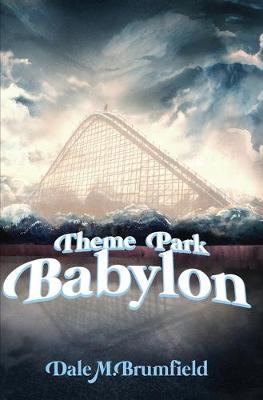 Theme Park Babylon (Paperback)