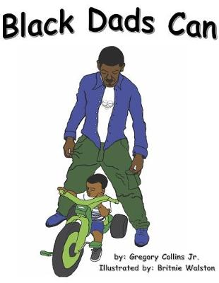 Black Dads Can (Paperback)