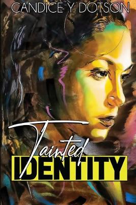 Tainted Identity (Paperback)