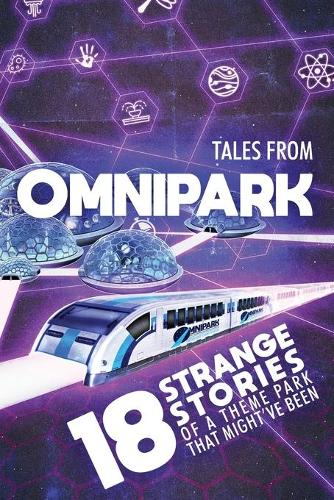 Tales From OmniPark (Paperback)