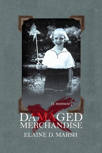 Damaged Merchandise: A Memoir (Paperback)