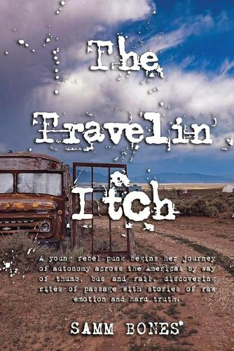 The Travelin' Itch (Paperback)