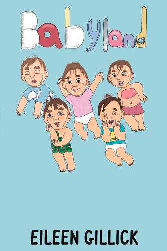 Babyland: When I Was a Baby - Babyland (Paperback)