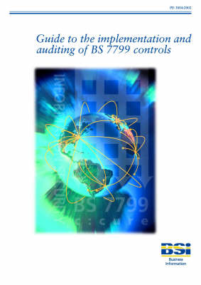 Guide to the Implementation and Auditing of BS7799 Controls (Paperback)