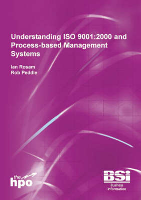 Understanding ISO 9001:2000 and Process-based Management Systems (Hardback)