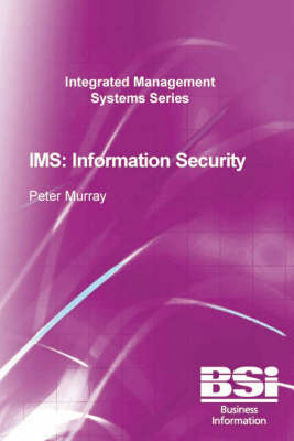 IMS: Information Security - Integrated Management Systems S. (Paperback)