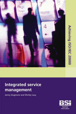 Achieving ISO/IEC 20000 - Integrated Service Management (Paperback)