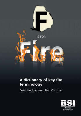 F is for Fire: A Dictionary of Key Fire Terminology (Paperback)