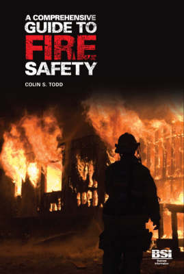 A Comprehensive Guide to Fire Safety (Paperback)