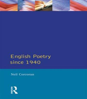 English Poetry Since 1940 - Longman Literature In English Series (Paperback)