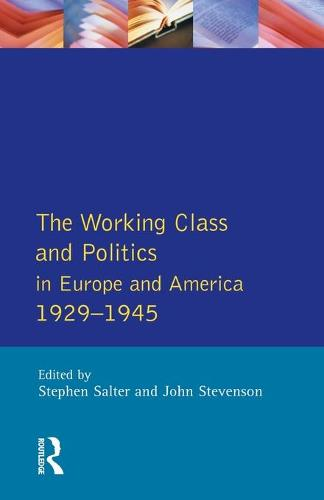 The Working Class and Politics in Europe and America 1929-1945 (Paperback)