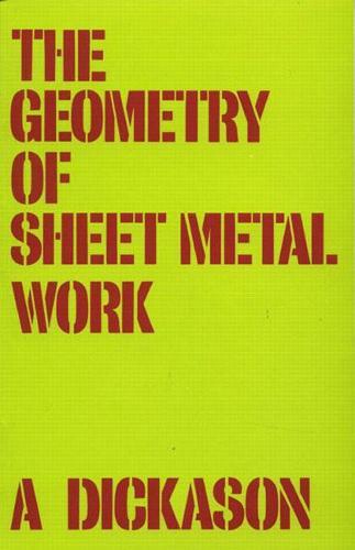 The Geometry of Sheet Metal Work (Paperback)