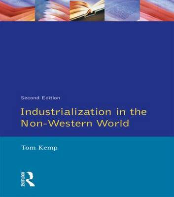 Industrialisation in the Non-Western World (Paperback)