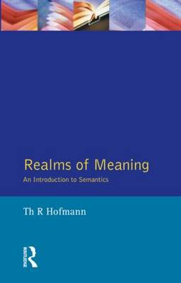Realms of Meaning: An Introduction to Semantics - Learning About Language (Paperback)