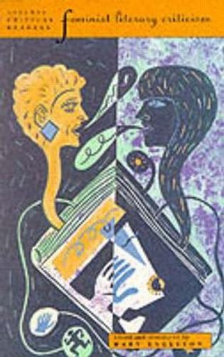 Feminist Literary Criticism - Longman Critical Readers (Paperback)
