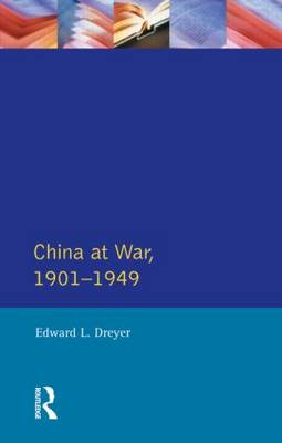 China at War 1901-1949 - Modern Wars In Perspective (Paperback)
