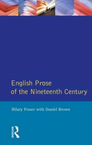 English Prose of the Nineteenth Century - Longman Literature In English Series (Paperback)