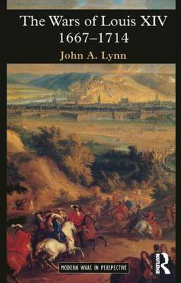 The Wars of Louis XIV 1667-1714 - Modern Wars In Perspective (Paperback)