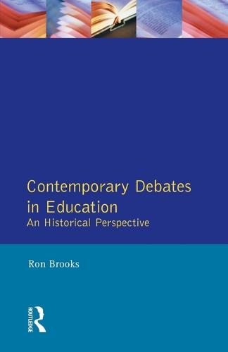 Contemporary Debates in Education: An Historical Perspective - Effective Teacher, The (Paperback)