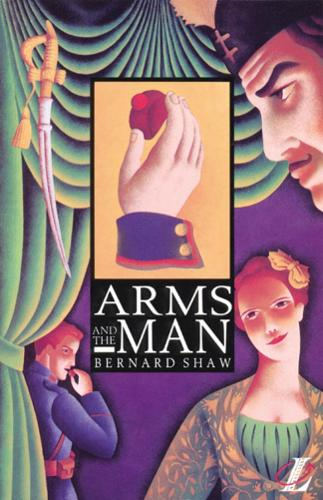 Arms and the Man - NEW LONGMAN LITERATURE 14-18 (Paperback)